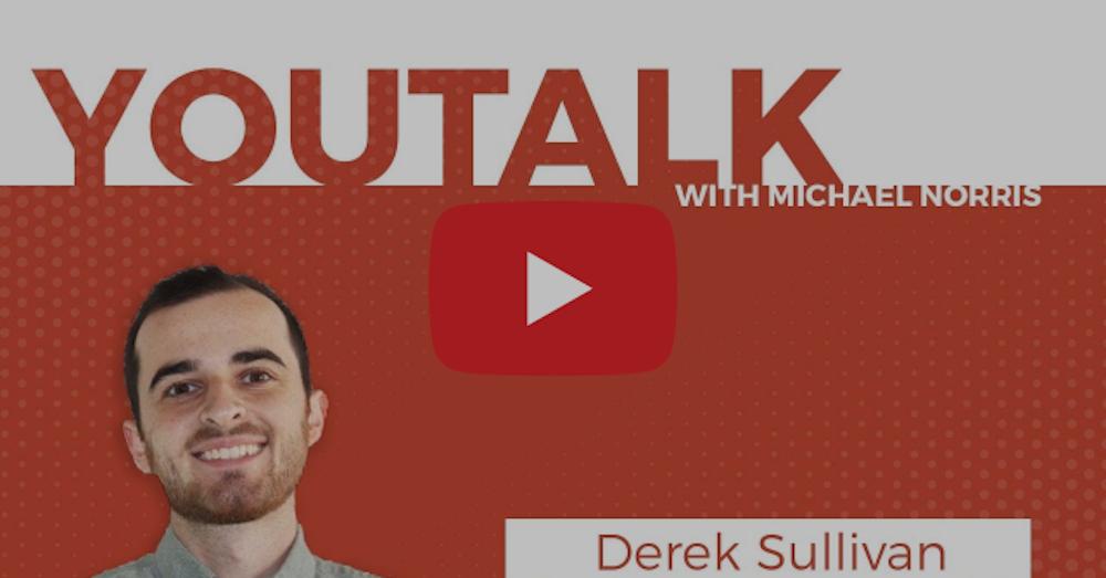 Youtalk with Michael Norris with Derek Sullivan Headshot